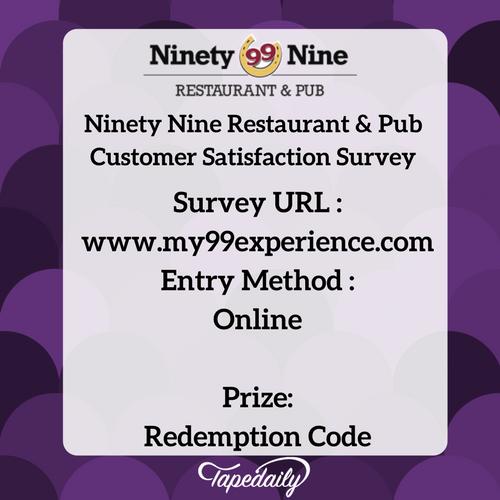 www my99experience com-Ninety Nine Restaurant & Pub Survey