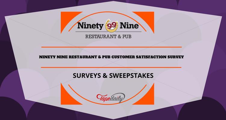 www my99experience com ninety nine restaurant pub survey